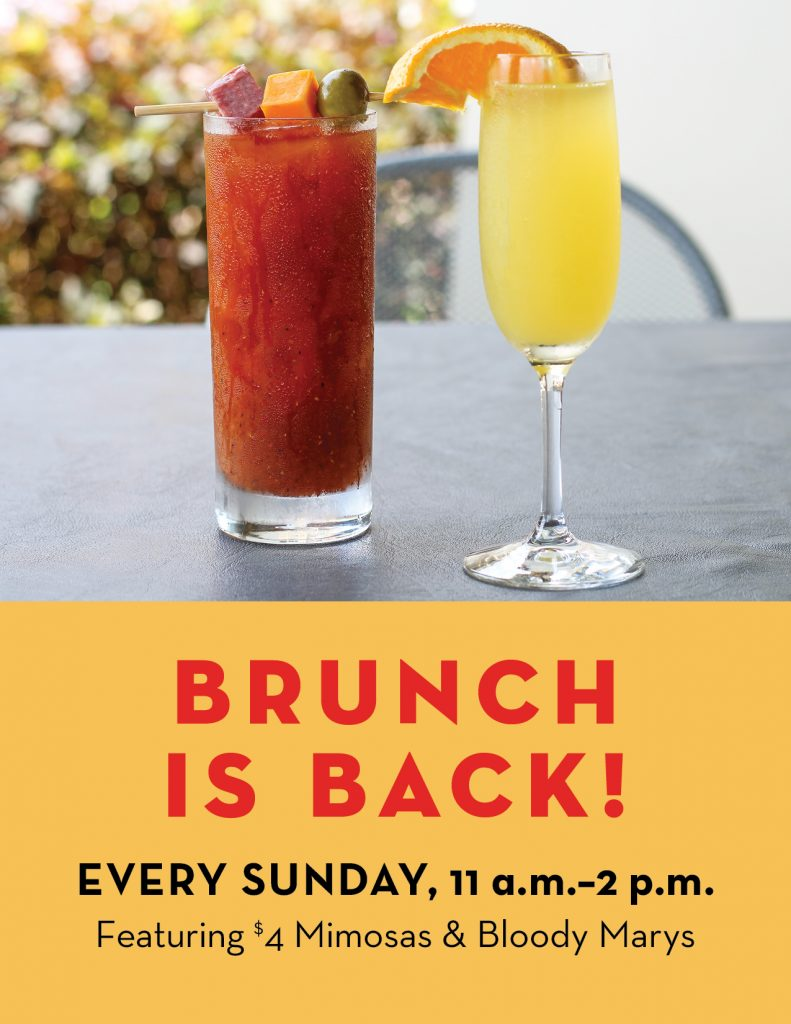 Have brunch with us Sundays between 11 a.m. and 2 p.m. We're offering $4 mimosas and bloody marys!